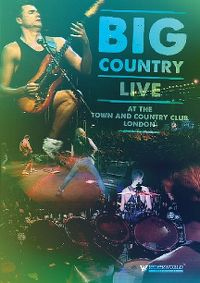 Cover Big Country - Live At The Town And Country Club London [DVD]